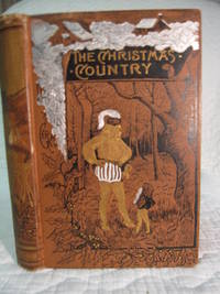 The Christmas Country and other Tales by Mary J. Sapford - First Edition - 1866 - from Bill's Books and Biblio.co.uk