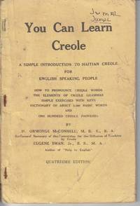 You Can Learn Creole. A Simple Introduction to Haitian Creole for English  Speaking People