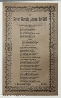 THREE VICTORIAN ERA SONGSHEETS BROADSIDES, NEARER MY GOD TO THEE, SILVER  THREADS AMONG THE GOLD, THE SWEET BY AND BY