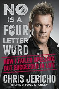 No Is a Four-Letter Word: How I Failed Spelling But Succeeded in Life by  Chris Jericho - Hardcover - from World of Books Ltd (SKU: GOR008627062)