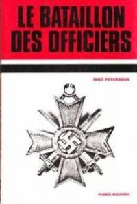 Le Bataillon des officiers.