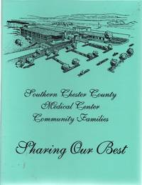 Sharing Our Best [Recipes from Southern Chester County Medical Center Community Families]