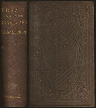 630, + ad pages. Illustrated with wood engravings; large folding map of Brazil tipped-in after copyr...
