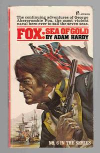 Fox: Sea of Gold by  Adam Hardy - Paperback - 1974 - from Riverwash Books and Biblio.com