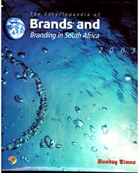 image of THE ENCYCLOPAEDIA of BRANDS and BRANDING in South Africa 2003