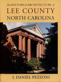 The History and Architecture of Lee County, North Carolina