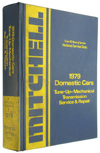 National Service Data: 1979 Domestic Cars: Tune Up, Mechanical, Transmission, Service and Repair by Mitchell Manuals - Hardcover - 1979 - from The Bookworm and Biblio.co.uk