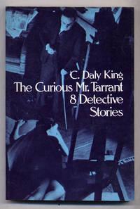 The Curious Mr. Tarrant: 8 Detective Stories