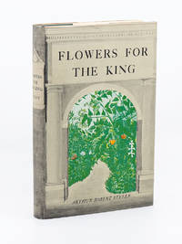 Flowers for the King; The Expedition of Ruiz and Pavon and the Flora of Peru