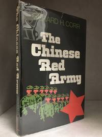 image of The Chinese Red Army; Campaigns and Politics Since 1949