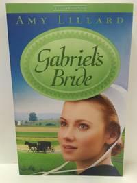 Gabriel's Bride (A Clover Ridge Novel)