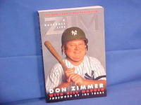 Zim: A Baseball Life by  Bill  Don;Madden - Paperback - First Edition/First Printing - 2002 - from Gene The Book Peddler  and Biblio.com