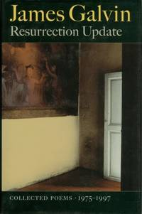 Resurrection Update: Collected Poems, 1975-1997 by  James Galvin - Signed First Edition - 1997 - from The Haunted Bookshop, LLC (SKU: 074942)