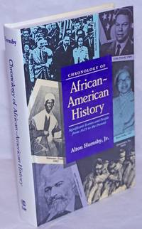 image of Chronology of African-American history; Significant events and people from 1619 to the present