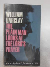 image of The Plain Man Looks At The Lord's Prayer
