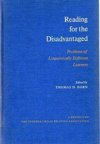 Reading for the Disadvantaged: Problems of Linguistically Different Learners