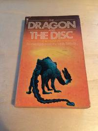 image of The Dragon and the Disc: An investigation into the totally fantastic