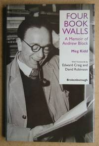 Four Book Walls: A Memoir of Andrew Block. by  Meg Kidd - Signed First Edition - 1997 - from N. G. Lawrie Books. (SKU: 41260)