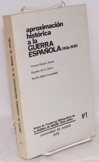 Aproximación histórica a la Guerra Española (1936-1939)