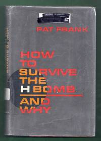 How to Survive the H-Bomb - and Why