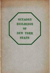 OCTAGON BUILDINGS IN NEW YORK STATE.  From information and photographs supplied by Stephen R. Leonard, Jr.  Foreword by Carl Carmer.