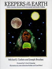 image of Keepers of the Earth : Native American Stories and Environmental Activities for Children