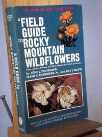 image of A Field Guide to Rocky Mountain Wildflowers from Northern Arizona and New Mexico to British Columbia, (Peterson Field Guides)