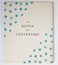 La Revue du Centenaire, en deux actes et huit tableaux, représentée au Théâtre Marigny le 2 mai 1934