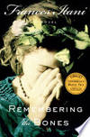 Remembering The Bones by FRANCES ITANI - Paperback - from Millpond Records & Books (SKU: 00008446)
