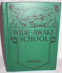 Wide-Awake School (Canadian Hygiene Series)