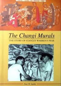 The Changi Murals: The Story of Stanley Warren\'s War