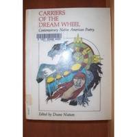 CARRIERS OF THE DREAM WHEEL Contemporary Native American Poetry