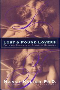 Lost & Found Lovers: Facts and Fantasies of Rekindled Romances