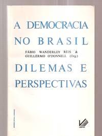 image of A DEMOCRACIA NO BRASIL: DILEMAS E PERSPECTIVAS [GRANDE BRASIL VEREDAS 8]