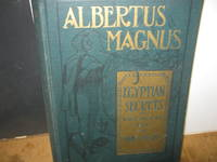 image of Albertus Magnus Being The Approved Verified, Sympathetic And Natural Egyptian Secrets White And Black Art For Man And Beast.