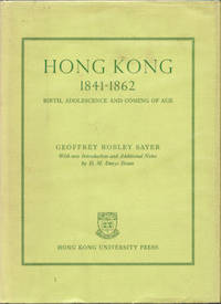 Hong Kong 1841-1862. Birth, Adolescence and Coming of Age.