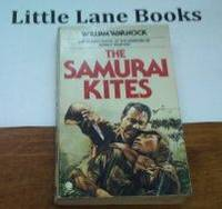 The Samurai Kites by  William Warnock - 1981 - from Little Lane Books and Biblio.co.uk