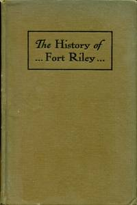 image of The History of Fort Riley
