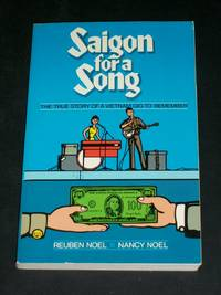 Saigon for a Song: The True Story of a Vietnam Gig to Remember