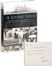 "A Living Lens: Photographs of Jewish Life from the Pages of the ""Forward"" [Inscribed & Signed]"