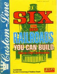 Six HO Railroads You Can Build (2nd Edition) by  Thaddeus  John H. & Stepek - Paperback - 2nd Edition, Later Printing - 1971 - from Paperback Recycler (SKU: 46916)