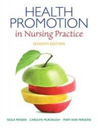 Health Promotion in Nursing Practice (7th Edition) (Health Promotion in Nursing Practice ( Pender)) by Nola J. Pender - Paperback - 2014-07-20 - from Books Express and Biblio.com