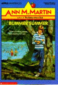 Bummer Summer by Ann M. Martin - Paperback - 1990 - from ThriftBooks and Biblio.com