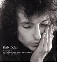 Early Dylan, Photographs and Introductions by Barry Feinstein, Daniel Kramer and Jim Marshall