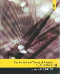 The History and Theory of Rhetoric__An Introduction