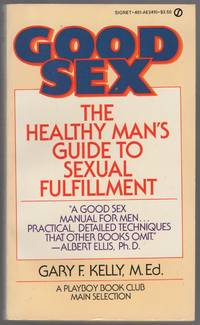 image of Good Sex: The Healthy Man's Guide to Sexual Fulfillment