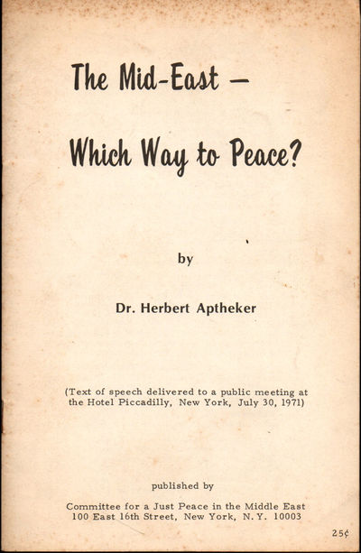 NY: Committee for A Just Peace in the Middle East, 1971. Paperback. Good. 14pp. pamphlet. Wraps heav...