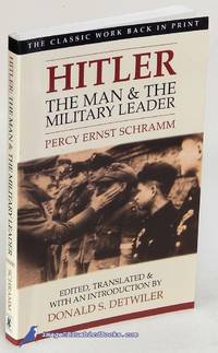 Hitler: The Man & the Military Leader