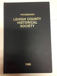 Proceedings of the Lehigh County Historical Society