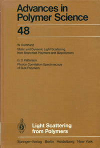 LIGHT SCATTERING FROM POLYMERS (Advances in Polymer Science, 48)